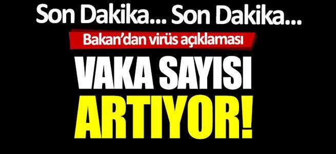 Ölü sayısı artıyor! İşte Türkiye'de son vaka sayısı