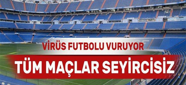 TFF resmen açıkladı: Tüm maçlar seyircisiz oynanacak
