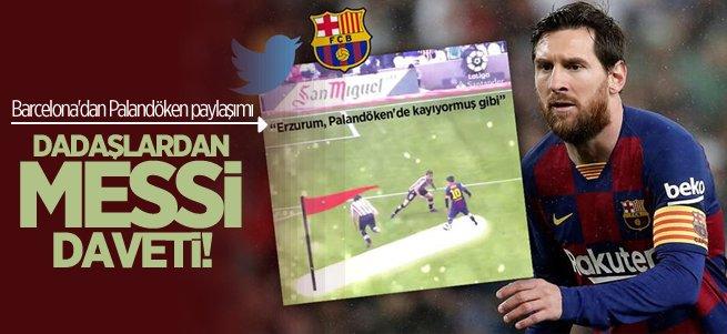 Barcelona ve Lionel Messi'ye Erzurum daveti