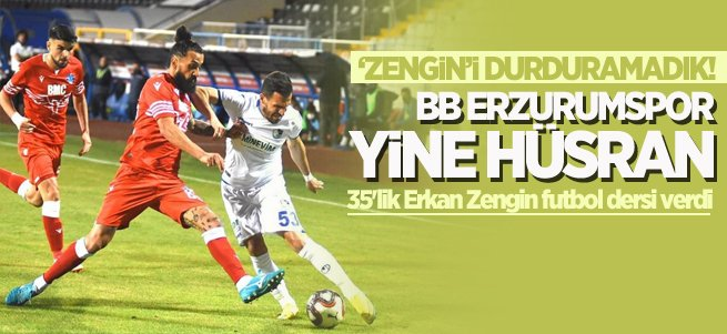 BB Erzurumspor hayal kırıklığı yarattı