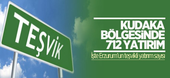 KUDAKA bölgesinde 712 yatırım