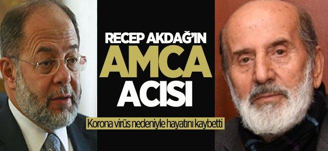 Recep Akdağ'ın amca acısı