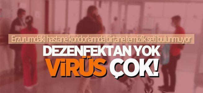 Erzurum'daki hastanelerde dezenfektan seti yok
