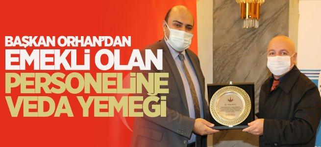 Başkan Orhan'dan emekli personellerine vefa