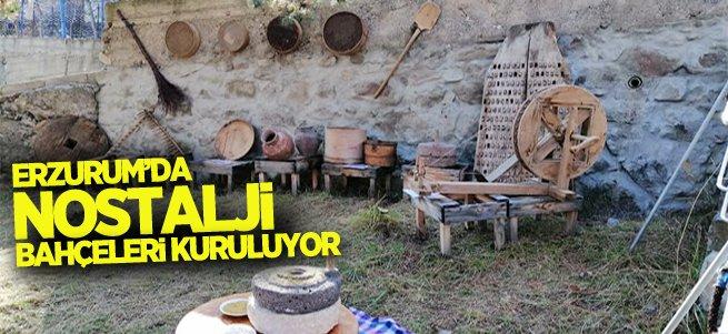 Erzurum'da Nostalji Bahçeleri Kuruluyor