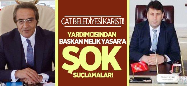 Çat belediyesi karıştı! Melik Yaşar'a şok suçlamalar!