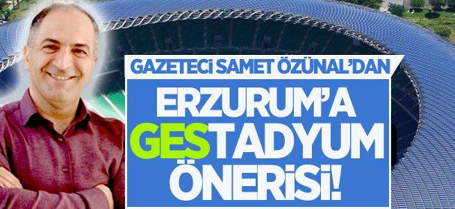 Erzurum'a GEStadyum Önerisi!