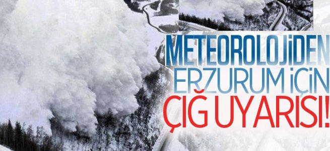 Meteorolojiden Erzurum için çığ uyarısı