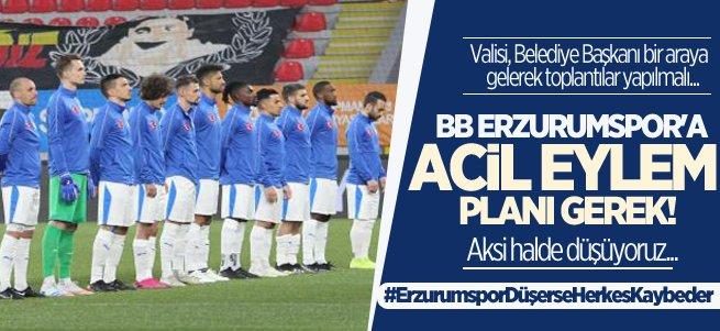 BB Erzurumspor'a acil eylem planı gerek!