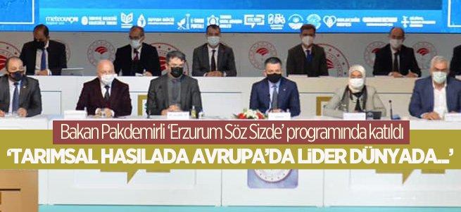 """Pakdemirli """"Erzurum Söz Sizde"""" programına katıldı"""