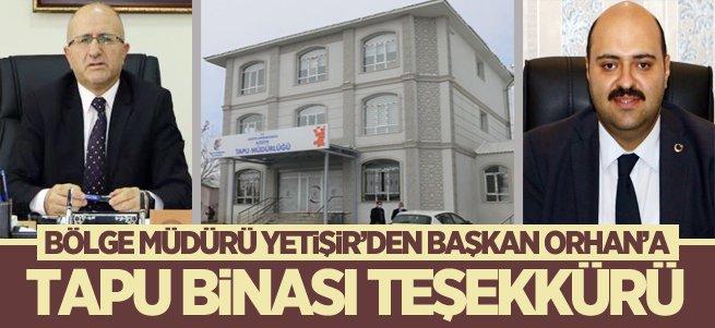 Başkan Orhan'a tapu binası teşekkürü