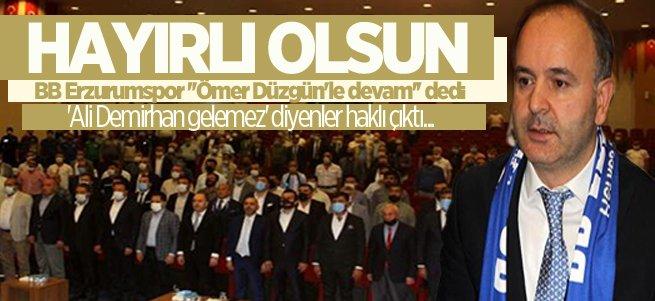BB Erzurumspor ''Ömer Düzgün'le devam''dedi