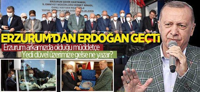 Erzurum'dan Erdoğan geçti
