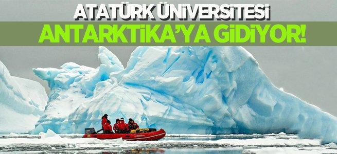 Atatürk Üniversitesi Antarktika'ya gidiyor
