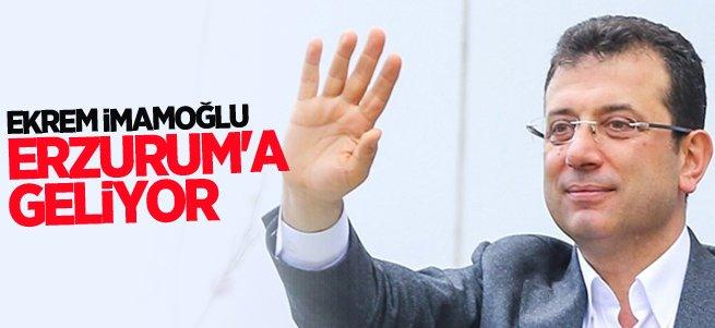 Ekrem İmamoğlu Erzurum'a geliyor